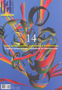 dn preliminares  Ópera contemporánea: mutaciones e interferencias/Opéra contemporain: mutation et interférences