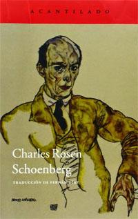 libros  Arnold Schoenberg visto por Charles Rosen, el retorno de una monografía clásica
