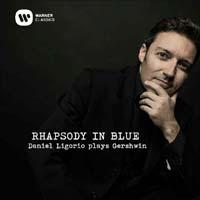 novedades  Warner Classics y Daniel Ligorio presentan Rhapsody in Blue