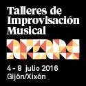 Taller de Improvisación Musical   4   8 julio 2016 Gijón