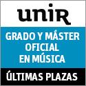Unir. Grado y Máster oficial en música