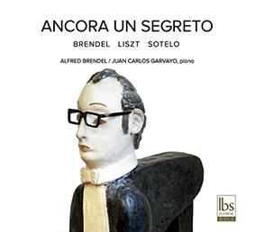 novedades  Presentación del CD Ancora un Segreto, en torno a Liszt y Sotelo, al piano de Juan Carlos Garvayo y Alfred Brendel