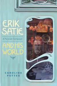 libros  Satie París. Un binomio indivisible