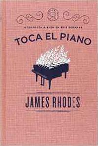 libros  Iniciación al piano, con James Rhodes