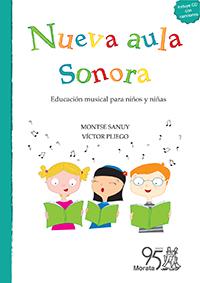 libros  Nueva aula sonora, recursos de calidad para el educador musical