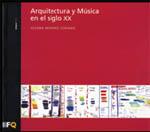 libros  ARQUITECTURA Y MÚSICA EN EL SIGLO XX