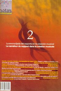 dn preliminares  La encrucijada del soporte en la creación musical/Le carrefour du support dans la création musicale