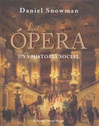 siamo forti  La ópera, una historia social