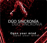 novedades  Primer Cd del Dúo SinCronía Open your mind