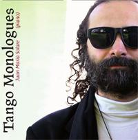 novedades  Lanzamiento online del cd Tango Monologues de Juan María Solare