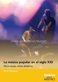 libros  La música popular en el siglo XXI: otras voces, otros ámbitos