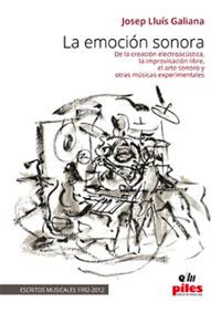 libros  La emoción sonora y las músicas experimentales