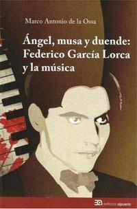 libros  Federico García Lorca y la música, la otra faceta del genio de las letras