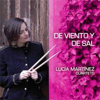 cdsdvds  Lucía Martínez Cuarteto: de viento y de sal