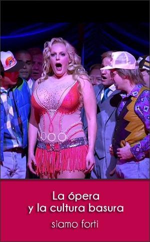 La ópera  y la cultura basura