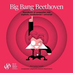 novedades  El Palau de la Música Catalana inaugura una línea editorial con el libro educativo Big Bang Beethoven