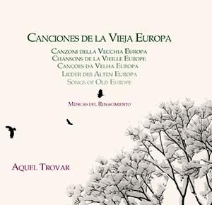 cdsdvds  Canciones de la vieja Europa. Savia nueva en odres antiguos