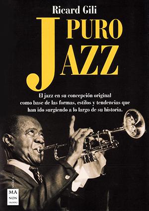 libros  Puro jazz: Jazz en estado puro