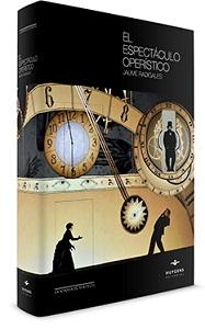 libros  Historia y producción del espectáculo operístico. Una completa introducción al mundo de la ópera