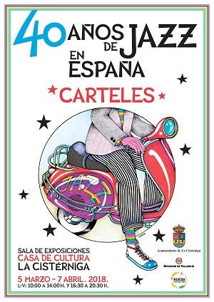 jazz  Exposición 40 años de jazz en España, a través de sus carteles