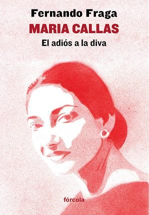 libros  El adiós a la diva, una lección de prosa