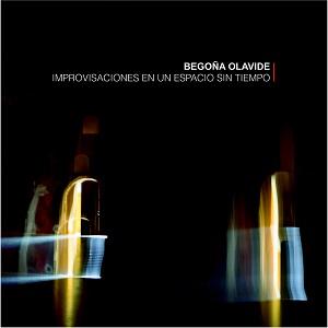cdsdvds  Begoña Olavide: Improvisaciones en un espacio sin tiempo