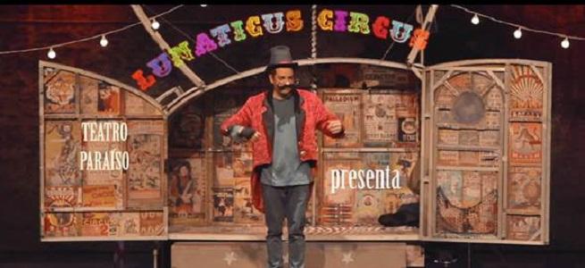 para ninos  La magia del circo llega al Teatro Auditorio con Lunaticus circus de Teatro Paraiso
