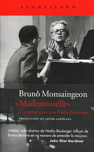 """libros  La personalidad de una maestra por escrito: """"Mademoiselle"""". Conversaciones con Nadia Boulanger"""