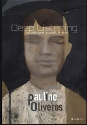 libros  Deep Listening, una práctica para la composición sonora