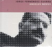 cdsdvds  Angelus Novus, Jorge Fernández Guerra: ¿Una lírica post dramática y en castellano?