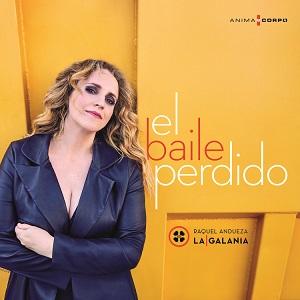 """novedades  Raquel Andueza presenta su nuevo cd """"el baile perdido"""""""