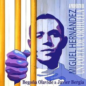 cdsdvds  El Miguel Hernández más íntimo y personal