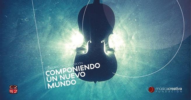 convocatorias concursos  Concurso de composición Componiendo un mundo nuevo