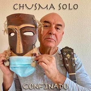 cdsdvds  Chusma Solo: Confinado. Guitarras y letras