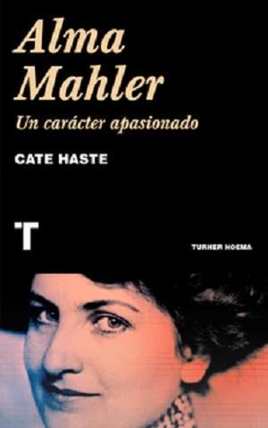 novedades  Alma Mahler. Un carácter apasionado