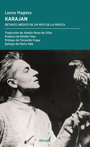 entrevistas  Javier Jiménez, director de Fórcola Ediciones, presenta Karajan, Retrato inédito de un mito de la música